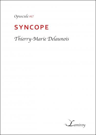 Thierry marie delaunois syncope bord noir